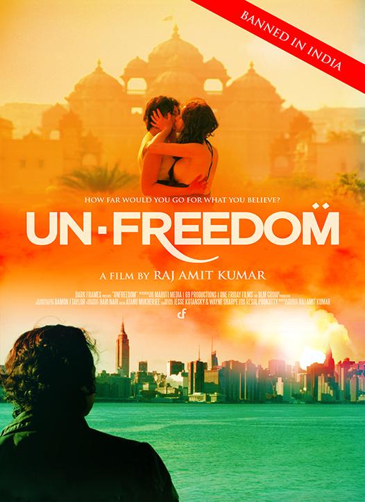 UNFREEDOM Movie #UnfreedomMovie directed by Raj Amit Kumar