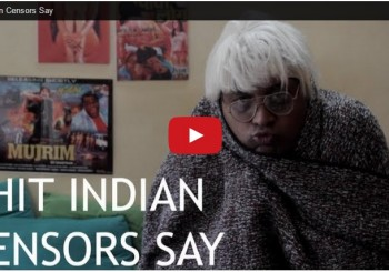 Shit Indian Censors Say